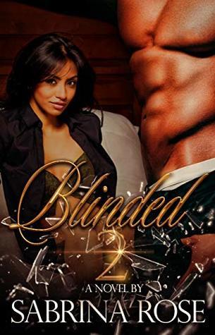 Blinded 2 by Sabrina  Rose