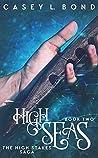 High Seas (The High Stakes Saga #2)