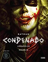 Batman Condenado, Libro Dos (Batman Damned, #2)