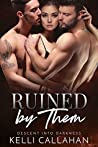Ruined by Them (Descent into Darkness, #4)