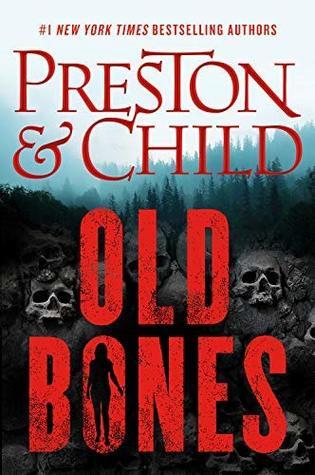 Old Bones by Douglas Preston