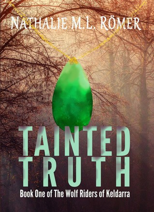 Tainted Truth (The Wolf Riders of Keldarra, #1)