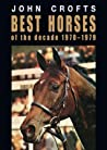 Best horses of the decade 1970 - 1979