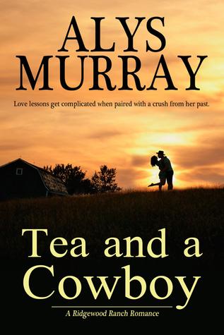 Tea and a Cowboy