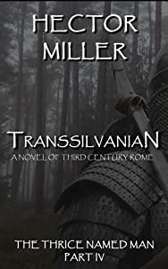 Transsilvanian (The Thrice Named Man, #4)