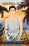 Cupid in Crisis (A Moonstone Bay Cozy Mystery Short)