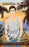 Cupid in Crisis (Moonstone Bay Cozy Mystery Short)