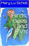 Birds, Bees and RVs (Traler Park Travails Book 3)