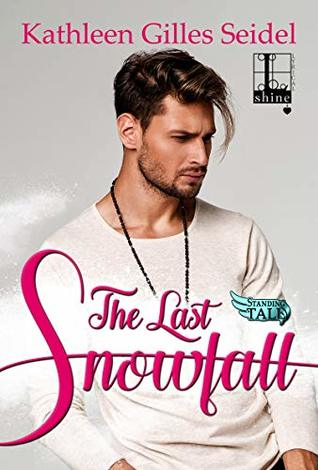 The Last Snowfall (Stand Tall, #2)
