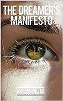 The Dreamer's Manifesto