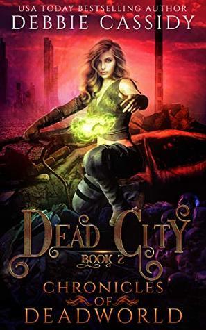 Dead City (Chronicles of Deadworld #2)