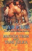 Fire Warrior: Dark Warrior Alliance Book 14 (Volume 14)