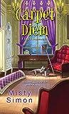 Carpet Diem (A Tallie Graver Mystery #4)