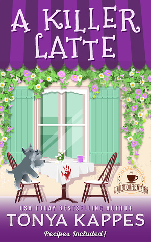 A Killer Latte by Tonya Kappes