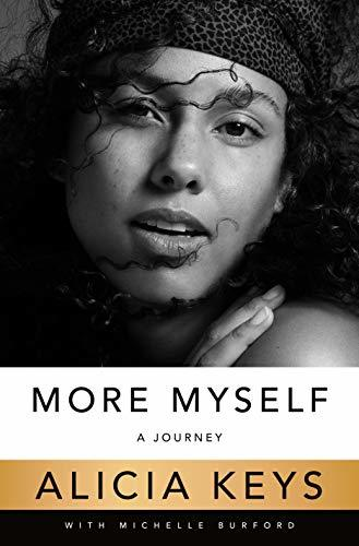More Myself A Journey by Alicia Keys