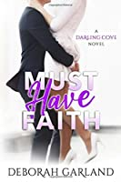 Must Have Faith (Darling Cove)