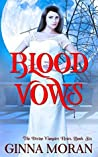 Blood Vows (The Divine Vampire Heirs #6)