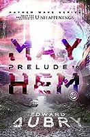 Prelude to Mayhem (The Mayhem Wave Book 1)