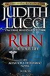 Run For Your Life (Alex Destephano, #6)