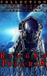 Rings of Polaris Saga Collection, Rebel Lexis, Giants of Mars, & Star Child
