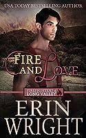 Fire and Love: A Western Fireman Romance Novel