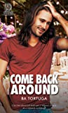 Come Back Around (Leaning N, #4)