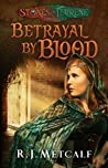 Betrayal by Blood (Stones of Terrene #0)