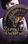 The Zeppelin Deception (Stoker & Holmes, #5)