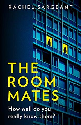 The Roommates by Rachel Sargeant