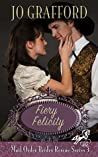 Fiery Felicity (Mail Order Brides Rescue #3)