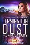 Termination Dust (Alaskan Refuge)