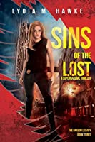 Sins of the Lost: A Supernatural Thriller (The Grigori Legacy Book 3)