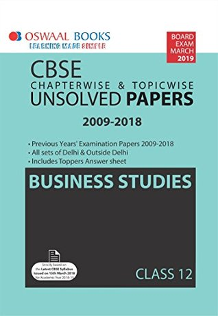 Oswaal CBSE Unsolved Papers Class 12 Business Studies Chapterwise and Topicwise (For March 2019 Exam)