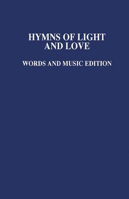 Hymns of Light and Love Music Ed