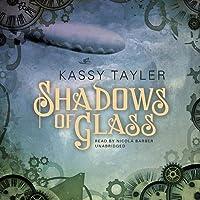 Shadows of Glass Lib/E