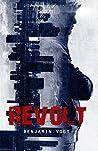 Revolt (The Revolt Trilogy Book 1)