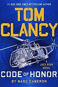 Tom Clancy Code of Honor (Jack Ryan Universe Book 28)