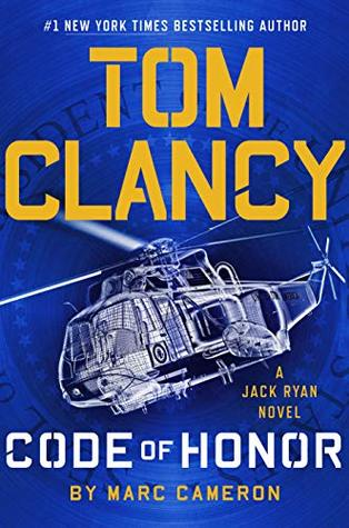 Tom Clancy Code of Honor (Jack Ryan Universe Book 28)
