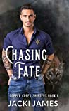 Chasing Fate (Copper Creek Shifters #1)
