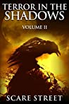 Terror in the Shadows: Volume II