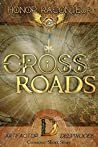 Crossroads (The Artifactor, #2.5 / Deepwoods, #3.5)