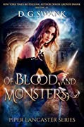 Of Blood and Monsters (Piper Lancaster Series)