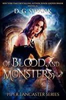 Of Blood and Monsters: Piper Lancaster Series #3)