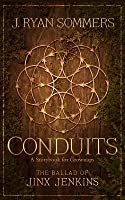 Conduits: The Ballad of Jinx Jenkins: A Storybook for Grownups