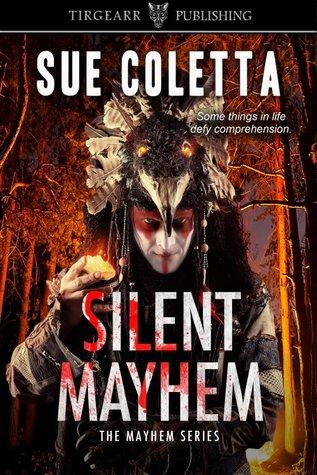 Silent Mayhem by Sue Coletta