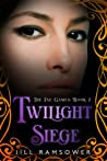 Twilight Siege (The Fae Games, #2)