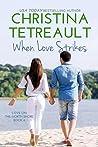 When Love Strikes (Love On The North Shore, #6)