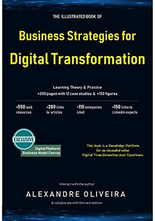 Business Strategies for Digital Transformation: Learning from examples & diagrams