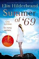 Summer of '69: One Summer. So Many Secrets . . .
