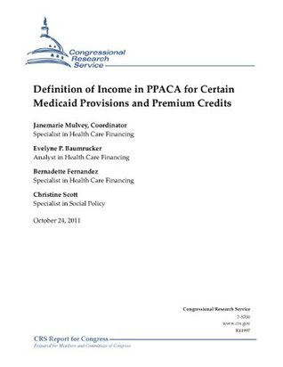 Definition of Income in PPACA for Certain Medicaid Provisions and Premium Credits